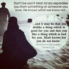 Allah knows what is best for us in all situations. Islam Religion, Islam Muslim, Islam Quran, Doa Islam, Allah Quotes, Quran Quotes, Faith Quotes, Qoutes, Life Quotes
