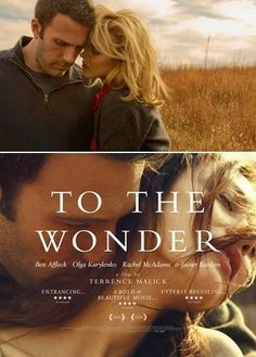 To The Wonder, a Terrence Malik Film