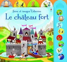 Les Mercredis de Julie : [Sons et images Usborne] Le château fort
