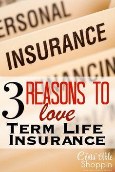 3 Reasons to LOVE Term Life Insurance