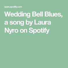 LAURA NYRO Lyrics