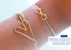 Make a wire heart bracelet for a friend you <3. | 27 DIY Friendship Bracelets You'll Actually Want To Wear