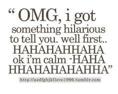 hahaha now i can tell you haha