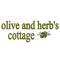 olive and herb's cottage