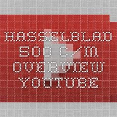 Hasselblad 500 C/M Overview - YouTube