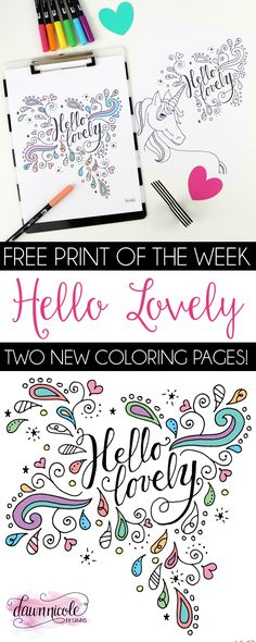 Free Print of the Week! Hello Lovely: Two All New Coloring Pages | dawnnicoledesigns.com
