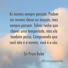 Frases e citações Some Quotes, Words Quotes, Sri Prem Baba, Great Sentences, Choose Quotes, Always On My Mind, Good Motivation, Smart People, Some Words