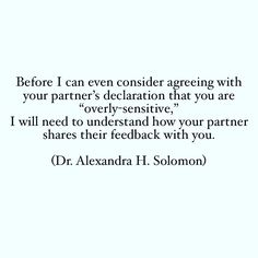 "Alexandra H Solomon, PhD on Instagram: ""The question is: Are you too sensitive or are they too rough? ⁣ ⁣ The answer is: YES. 🤣⁣ ⁣ Let's get specific. When your partner is the…"""