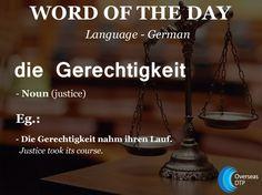 Germanwordoftheday Die Gerechtigkeit Meaning Justice Overseas Dtp We Make Worldwide Communication Easier German Wordscommunication