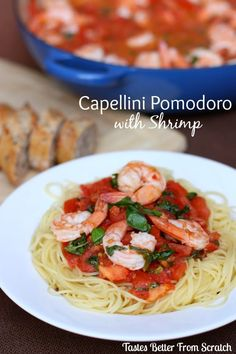Doryce S Recipes Jeff S Garden Pasta With Shrimp Pomodoro Sauce