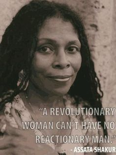 Assata Shakur ....why I walked away.