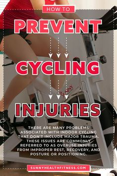 There are many problems associated with indoor cycling that don't include major trauma. These issues are commonly referred to as overuse injuries from improper rest, recovery, and posture or positioning. Included you will find some areas and issues you should be aware of when starting your cycling workout routine. #sunnyhealthfitness #cycling #cyclinginjuries
