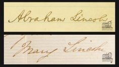 Abraham and Mary Lincoln's Signatures. <3