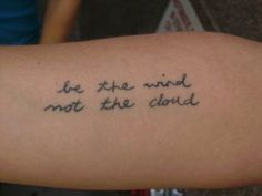 Be the wind, not the cloud