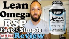 Lean Omega by RSP Nutrition Supplement Review