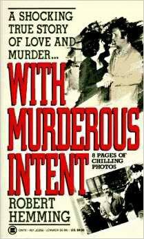 With Murderous Intent ~ Robert Hemming ~