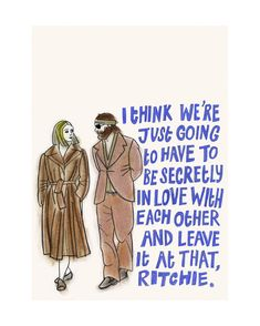 The Royal Tenenbaums quote - Margot and Ritchie #TheRoyalTenenbaums #cultfilm #WesAnderson