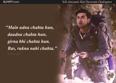 14 'Yeh Jawaani Hai Deewani' Dialogues That Prove It's Our Age's Most loved Coming-Of-Age Film 90s Quotes, Hindi Quotes, Movie Quotes, Life Quotes, Yjhd Quotes, Bollywood Love Quotes, Song Captions, Filmy Quotes, Movie Dialogues