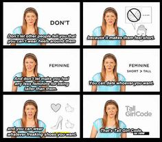 "On being a tall girl: | 24 Important Pieces Of Life Wisdom From The Ladies Of ""Girl Code"""