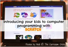 FREE resource - Introducing Your Kids to Computer Programming with Scratch - Heidi's review www.thecurriculumchoice.com