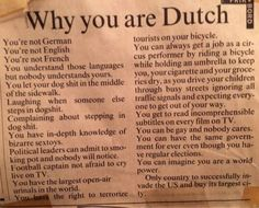 Why the Dutch are great!