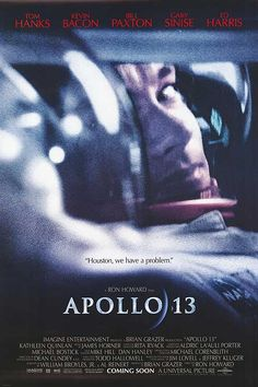 Apollo 13 (1995) starring Tom Hanks and Kevin Bacon