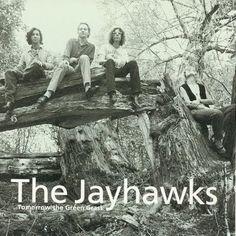 The Jayhawks - I just love them!