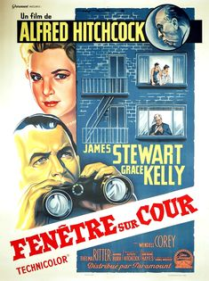 Directed by Alfred Hitchcock. With James Stewart, Grace Kelly, Wendell Corey, Thelma Ritter. A wheelchair-bound photographer spies on his neighbors from his apartment window and becomes convinced one of them has committed murder. Alfred Hitchcock, Hitchcock Film, Films Cinema, Cinema Posters, Retro Posters, Grace Kelly, Old Movies, Vintage Movies, Indie Movies