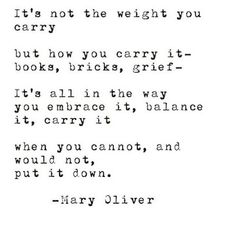 by mary oliver. Life Quotes Love, Great Quotes, Quotes To Live By, Inspirational Quotes, Pretty Words, Beautiful Words, Cool Words, Beautiful Life, Poem Quotes