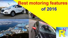 Car Review - Best Motoring Features Of 2016 - Read Newspaper Tv