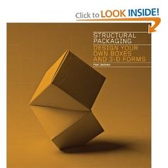 Structural Packaging: Design Your Own Boxes and 3D Forms: Paul Jackson: $15.80