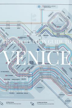 Transportation Guide to Venice
