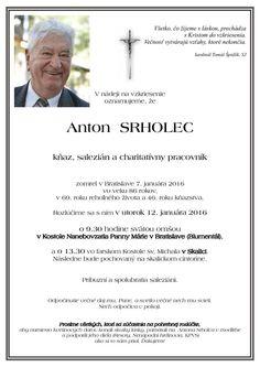 Posledná rozlúčka s Antonom Srholcom bude v utorok 12. januára Bude, Words, Horse