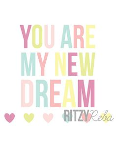 Valentine's Day You Are My New Dream Hearts by RitzyRebaDesigns, $10.00