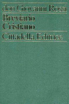 Prezzi e Sconti: Il #breviario cristiano giovanni rossi  ad Euro 5.10 in #Libro #Libro