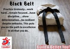 "We want all students to #buildabetteryou, irrespective if it is #martialarts, #school, #job, #business, or simply being a better friend or #family member. This week's talk will focus on ""Black Belt Qualities"". No matter what you do in life, if you want to achieve excellence, you need to: - put in hours of practice;  - work hard;  - remain focused;  - have #discipline ;  - be determined; and  - be resilient, despite any setbacks."