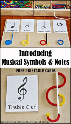 Suzie's Home Education Ideas: Introducing Musical Symbols and Notes…revise wording as well as perhaps using pipe cleaners or other readily available items.