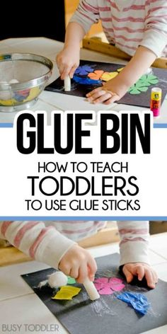 GLUE BIN: Create a gluing activity to teach your toddler how to use a glue stick; a fun way to introduce gluing; tips from a former teacher