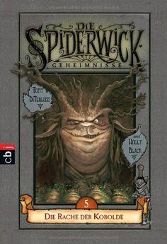 Die Spiderwick Geheimnisse - Die Rache der Kobolde: Band 5: Amazon.de: Holly Black, Tony DiTerlizzi, Anne Brauner: Bücher