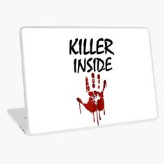 'Killer Inside - Bloody Imprint' Laptop Skin by RIVEofficial Laptop Skin, Classic T Shirts, Custom Design, Finding Yourself, Trends, Accessories, Shopping, Art, Style