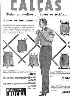 Modelos. O anúncio da Ducal, com calças para homens OS ANÚNCIOS DE MODA DOS ANOS 50
