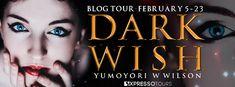 Blog Tour: DARK WISH by YUMOYORY W WILSON