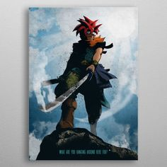 Crono detailed, premium quality, magnet mounted prints on metal designed by talented artists. Our posters will make your wall come to life. Chrono Trigger, Wall Art Prints, Poster Prints, Canvas Prints, Posters, Eden Design, Art Articles, Manga, New Artists