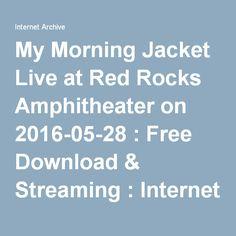 My Morning Jacket Red Rocks