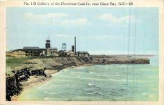 Colliery Dominion Coal Co., Glace Bay, Cape Breton, 1925 no Glace Bay, Cape Breton, Coal Mining, Nova Scotia, Family History, Childhood, Clip Art, Memories, River