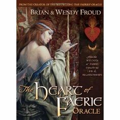 The Heart of Faerie Oracle - Book & Tarot Cards: Amazon.ca: Wendy Froud, Robert Gould, Brian Froud: Books