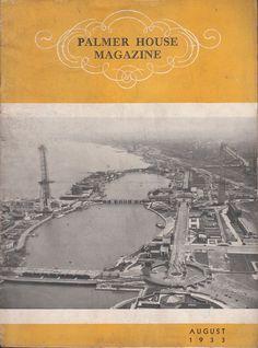 August 1933 Palmer House Magazine Chicago IL Century of Progress World's Fair
