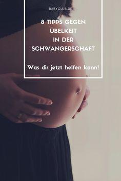 Schwangerschaftsübelkeit - das hilft!