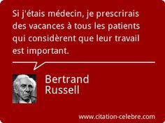Citation Travail, Vacances & Important (Bertrand Russell - Phrase n°42342)