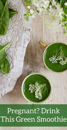 Pregnant- Drink This Green Smoothie (can omit the spirulina and green powder and use some chia or flax for a fiber and fatty acid boost)